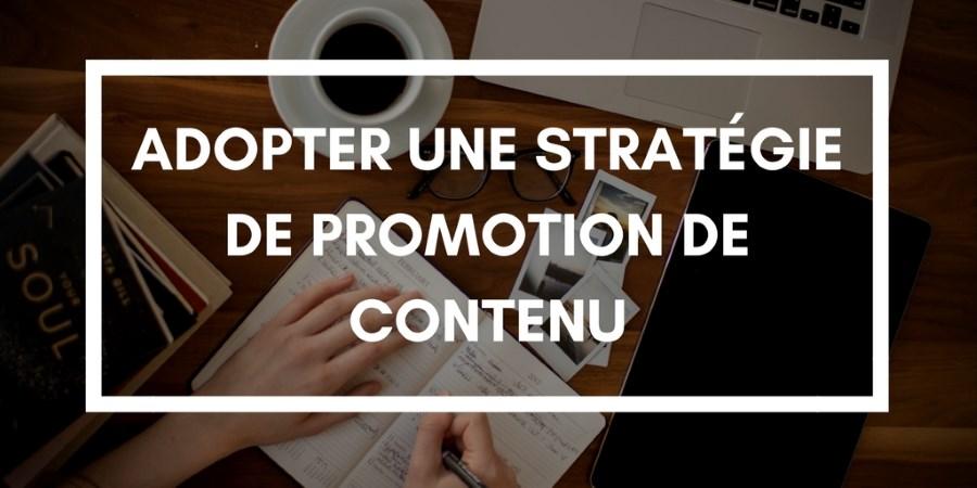 Quelles erreurs éviter dans votre stratégie de promotion de contenu ?