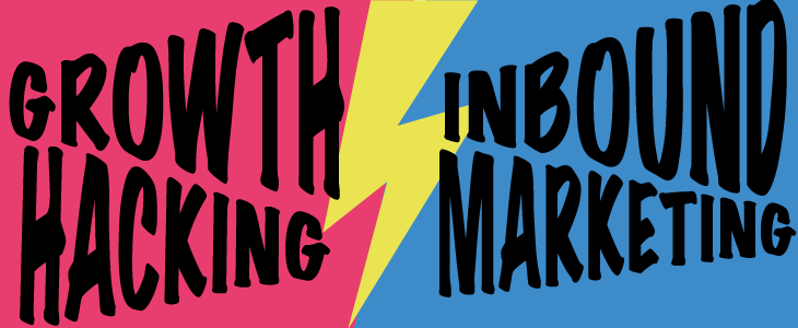 Growth Hacking vs Inbound Marketing : quelle est la différence ?