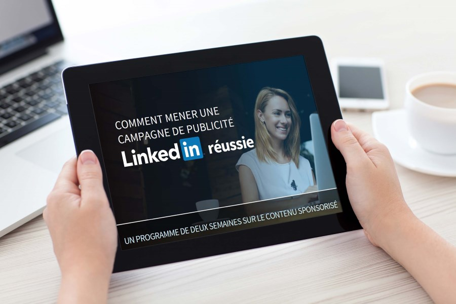 Comment mener une campagne de publicité réussie sur LinkedIn [Guide gratuit]